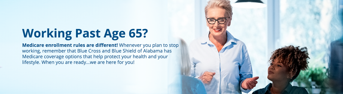 Working Past 65? | Blue Cross and Blue Shield of Alabama